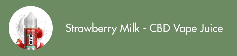 Strawberry Milk CBD Vape Juice